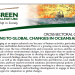 "UBC Green College seminar series: ""Adapting to Global Changes in Oceans and Fisheries"""