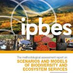 IPBES Report: Methodological Assessment of Scenarios and Models of Biodiversity and Ecosystem Services